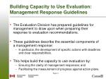 building capacity to use evaluation management response guidelines