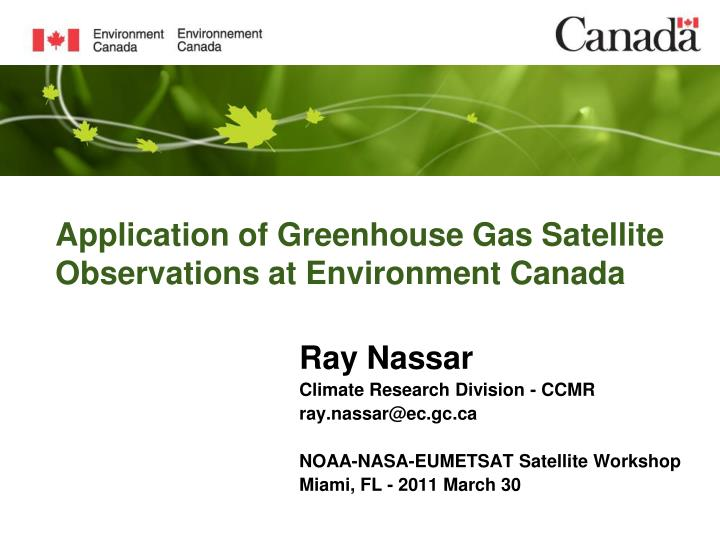 application of greenhouse gas satellite observations at environment canada n.