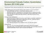 environment canada carbon assimilation system ec cas plan