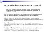 les soci t s de capital risque de proximit