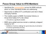 focus group value to atis members