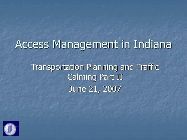 Access management in indiana