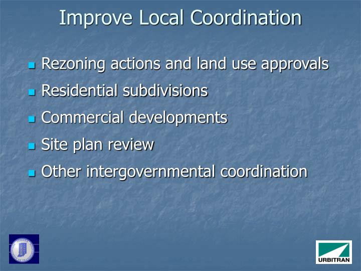 Improve Local Coordination