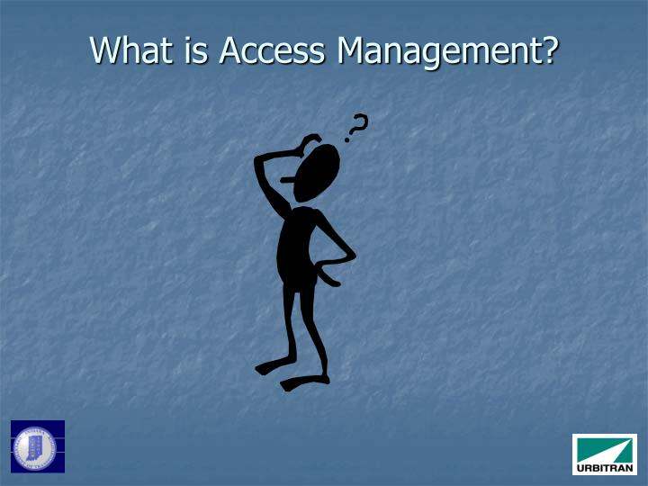 What is access management
