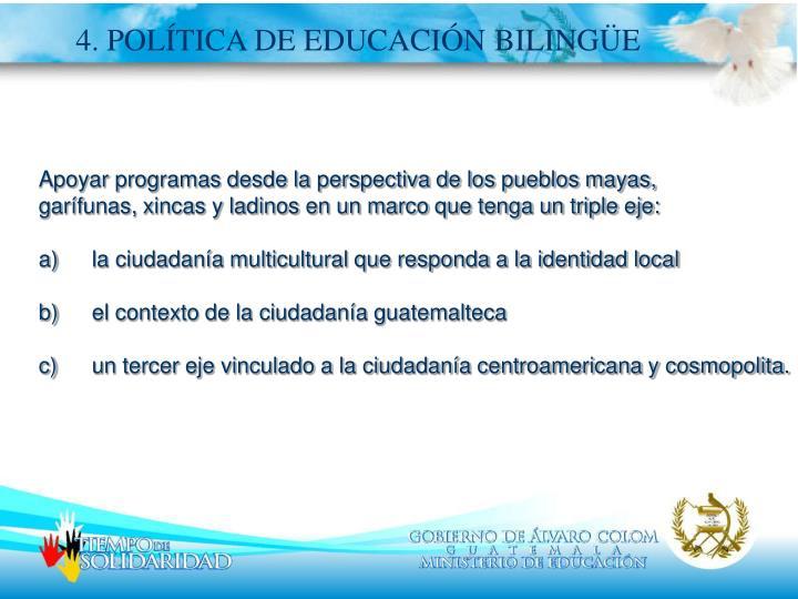 4. POLÍTICA DE EDUCACIÓN BILINGÜE