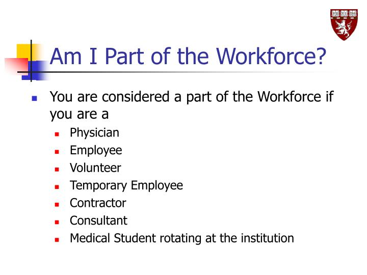 Am I Part of the Workforce?