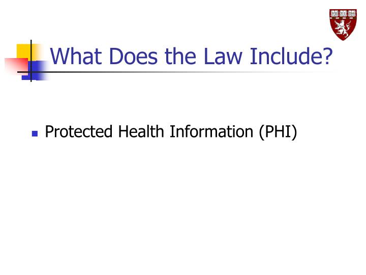 What Does the Law Include?