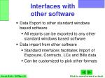 interfaces with other software