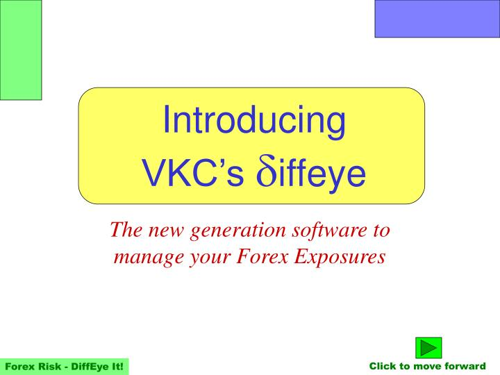 the new generation software to manage your forex exposures n.