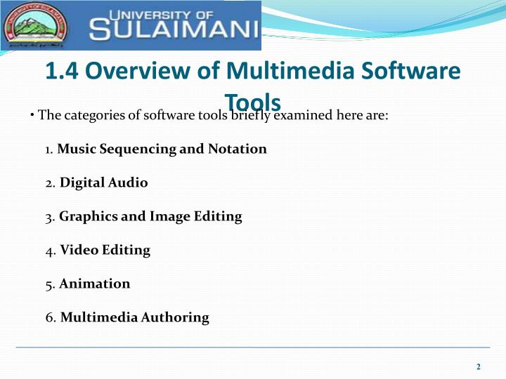 1 4 overview of multimedia software tools