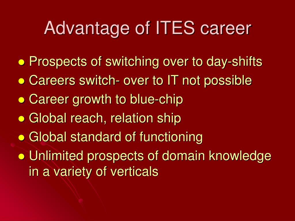 Advantage of ITES career