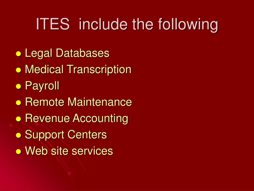 ITES  include the following