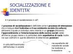 socializzazione e identita2