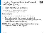 logging rejected iptables firewall messages cont