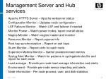 management server and hub services