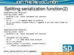 splitting serialization function 2