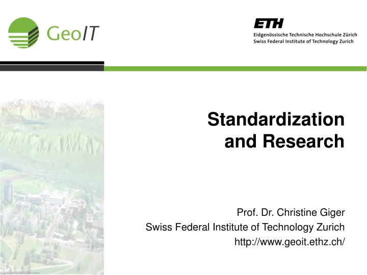 standardization and research n.