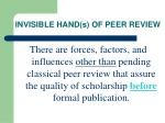 invisible hand s of peer review