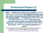 professional respect 3