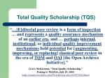 total quality scholarship tqs