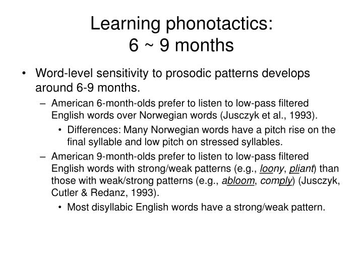 Learning phonotactics: