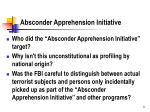 absconder apprehension initiative