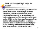 does 9 11 categorically change the game