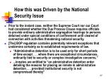 how this was driven by the national security issue