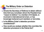 the military order on detention