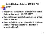 united states v salerno 481 u s 739 1987