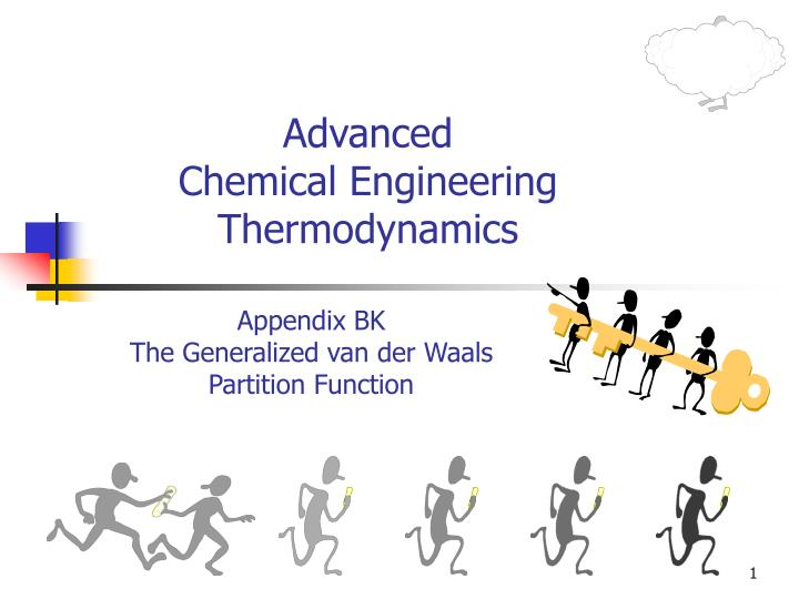 advanced chemical engineering thermodynamics n.
