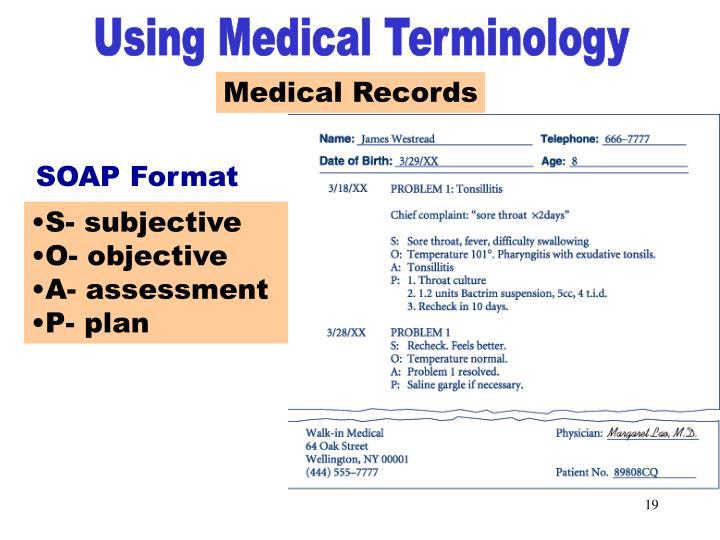 Medical Records SOAP format