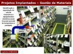 projetos implantados gest o de materiais11