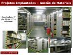 projetos implantados gest o de materiais13