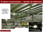 projetos implantados gest o de materiais15