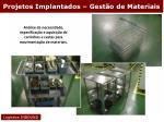 projetos implantados gest o de materiais17