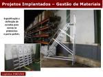 projetos implantados gest o de materiais19