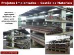 projetos implantados gest o de materiais23