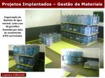 projetos implantados gest o de materiais29