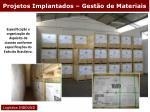 projetos implantados gest o de materiais32