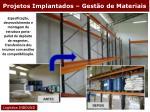 projetos implantados gest o de materiais33