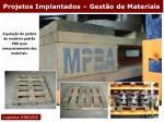 projetos implantados gest o de materiais34