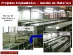 projetos implantados gest o de materiais4