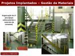 projetos implantados gest o de materiais7