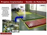 projetos implantados gest o de materiais8