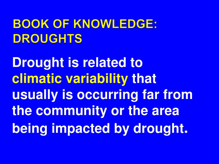 BOOK OF KNOWLEDGE: DROUGHTS