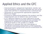 applied ethics and the gfc