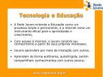 tecnologia e educa o