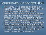 samuel bowles our new west 18691