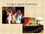 living legends conference